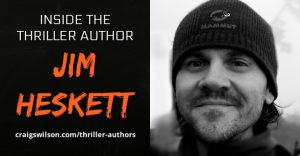 Thriller Author Jim Heskett