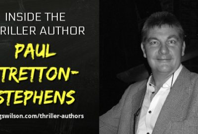 Inside the Thriller Author with Paul Stretton-Stephens